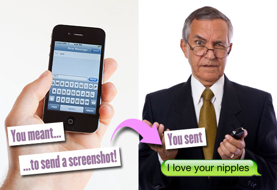 You meant... ...to send a screenshot. You sent: I love your nipples.