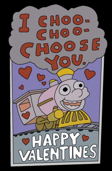 I Choo-Choo Choose you