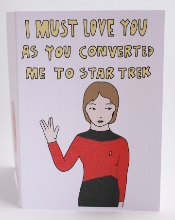 I Must Love You As you Converted Me To Star Trek