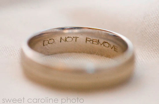 Do not remove engraved wedding ring